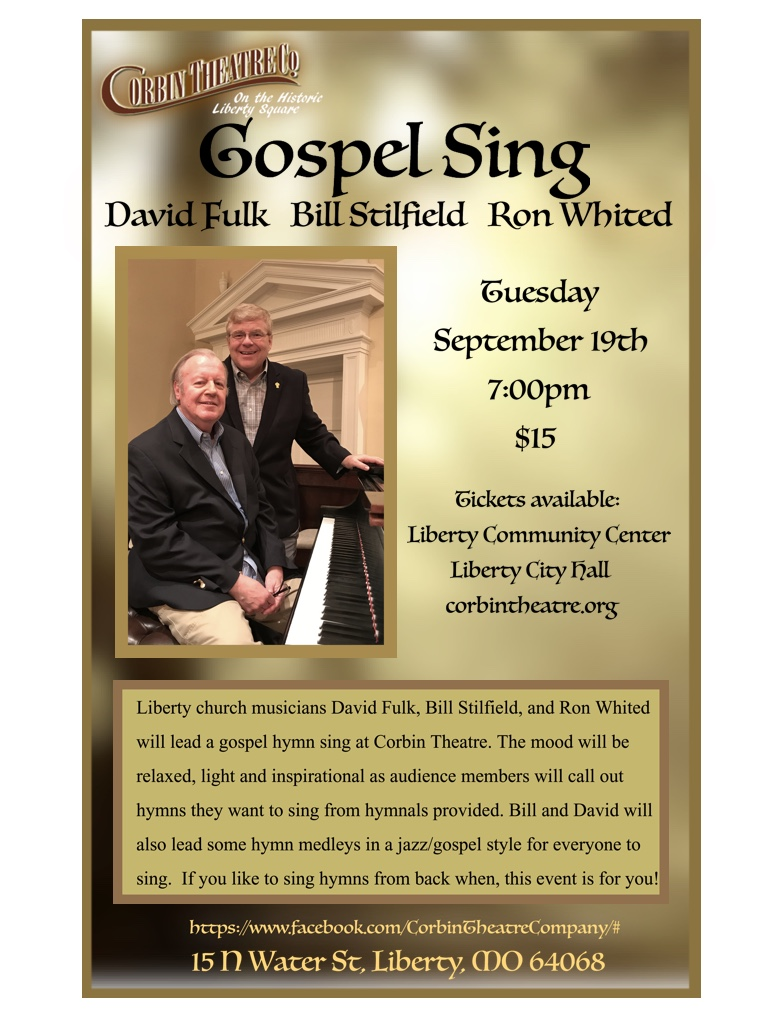 GOSPEL SING - David Fulk, Bill Stilfield & Ron Whited - Corbin Theatre